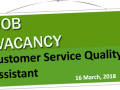 Vacancy Notice - Customer Service Quality Assistant Image 1